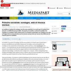 Primaire socialiste: sondages, web et réseaux sociaux
