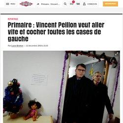 Primaire: Vincent Peillonveut aller vite et cocher toutes les cases de gauche