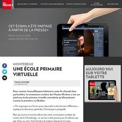 Une école primaire virtuelle enMontérégie - La Presse+