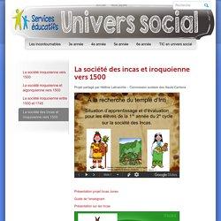 Site de l'univers social au primaire » La société des incas et iroquoienne vers 1500