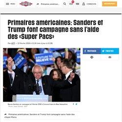 Primaires américaines: Sanders et Trump font campagne sans l'aide des «Super ...
