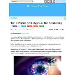 The 7 Primal Archetypes of the Awakening