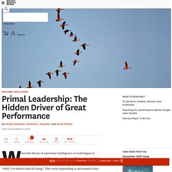 Primal Leadership: The Hidden Driver of Great Performance