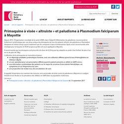 HAUT CONSEIL DE LA SANTE PUBLIQUE 16/03/18 Primaquine à visée « altruiste » et paludisme à Plasmodium falciparum à Mayotte