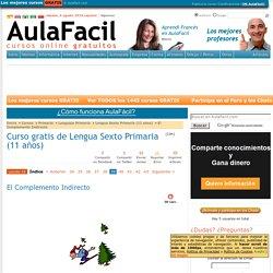 Curso gratis de Lengua Sexto Primaria (11 años) - El Complemento Indirecto