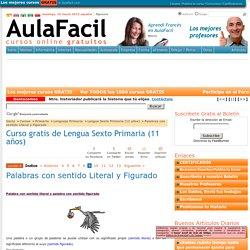 Curso gratis de Lengua Sexto Primaria (11 años) - Palabras con sentido Literal y Figurado