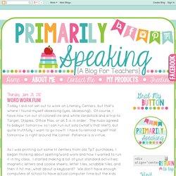 Primarily Speaking: Word Work Fun!