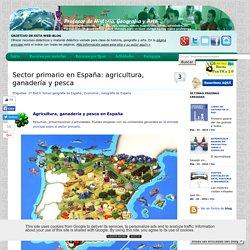 Sector primario en España: agricultura, ganadería y pesca