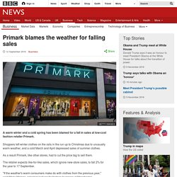Primark blames the weather for falling sales