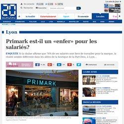 Primark est-il un «enfer» pour les salariés?