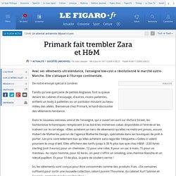Primark fait trembler Zara et H&M