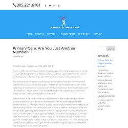 Primary Care: Are You Just Another Number? - ABELLA HEALTH