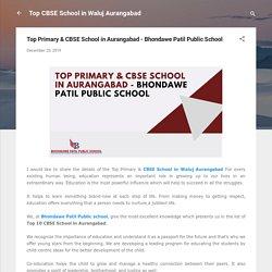 Top Primary & CBSE School in Aurangabad - Bhondawe Patil Public School