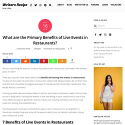 What are the Primary Benefits of Live Events in Restaurants?