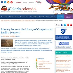 Primary Sources, the Library of Congress and English Learners