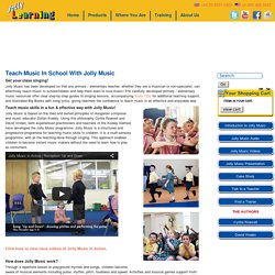 Teach Music at Primary/Elementary School Level - Jolly Learning Jolly Learning