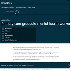 Primary care graduate mental health worker job profile