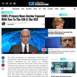 CNN's Primary News Anchor Exposed With Ties To The CIA & The OSS