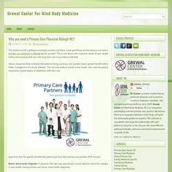 Why you need a Primary Care Physician Raleigh NC?
