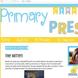 Primary Press: The Mitten