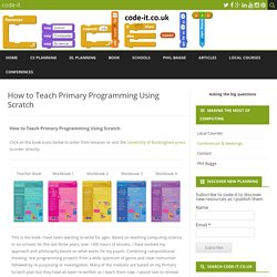 How to Teach Primary Programming Using Scratch