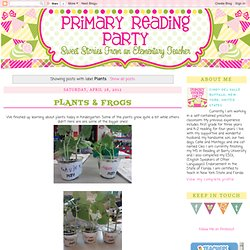 Primary Reading Party: Plants