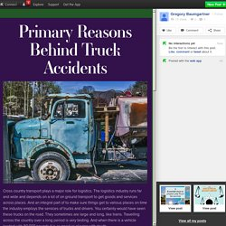Primary Reasons Behind Truck Accidents