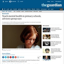 Teach mental health in primary schools, advisory group says