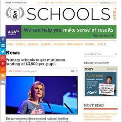 Primary schools to get minimum funding of £3,500 per-pupil