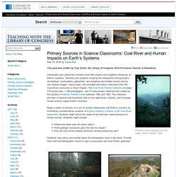 Primary Sources in Science Classrooms: Coal River and Human Impacts on Earth's Systems