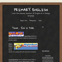Links for primary teachers of English as a foreign language.