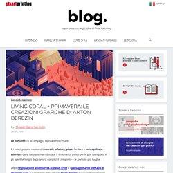 LIVING CORAL + PRIMAVERA: le creazioni grafiche di Anton Berezin
