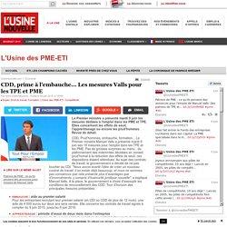CDD, prime à l'embauche... Les mesures Valls pour les TPE et PME