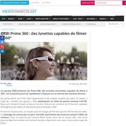 ORBI Prime 360 : des lunettes capables de filmer à 360°