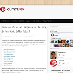 » Primefaces Selective Components – Checkbox, Button, Radio Button TutorialJournalDev
