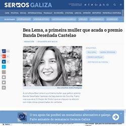 Bea Lema, a primeira muller que acada o premio Banda Deseñada Castelao - CULTURA - Sermos Galiza - Diario de intereses galegos