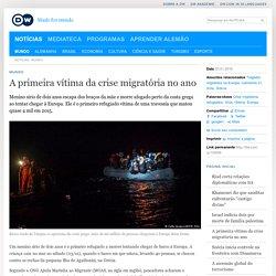 A primeira vítima da crise migratória no ano