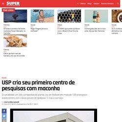 USP cria seu primeiro centro de pesquisas com maconha