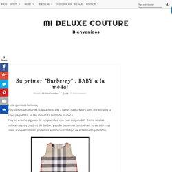 "Su primer ""Burberry"" . BABY a la moda!"