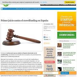 Primer juicio contra el crowdfunding en España