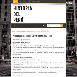 Primer gobierno de Alan García Pérez (1985 - 1990)