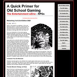 A Quick Primer for Old School Gaming - The Entertainment eZine