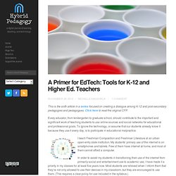 A Primer for EdTech: Tools for K-12 and Higher Ed. Teachers
