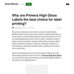 Why are Primera High Gloss Labels the best choice for label printing?