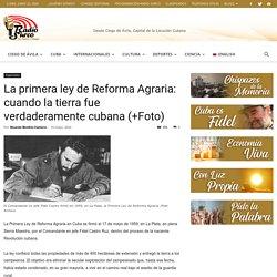 La primera ley de Reforma Agraria: cuando la tierra fue verdaderamente cubana (+Foto) - Radio Surco