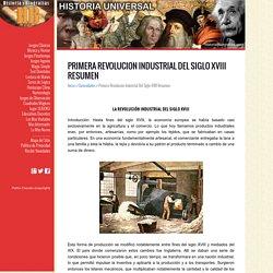Primera Revolucion Industrial Del Siglo XVIII Resumen