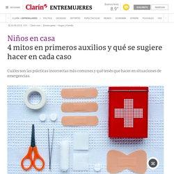 4 mitos en primeros auxilios y qué se sugiere hacer en cada caso - 20/08/2018 - Clarín.com