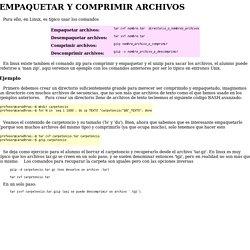 Primeros pasos en Linux: EMPAQUETAR Y COMPRIMIR ARCHIVOS