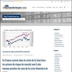 Les primes de risque à plus de 8% en Zone Euro - Primederisque.com