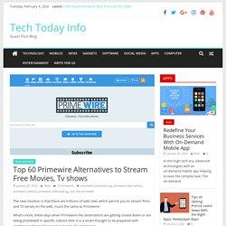 Primewire Not Working? 60 Best Primewire Alternatives in 2020